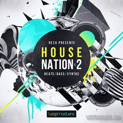 Loopmasters - Reza House Nation Vol.2