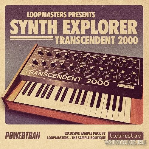Loopmasters - Synth Explorer Transcendent 2000