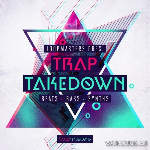Loopmasters - Trap Takedown