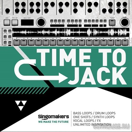 Singomakers - Time To Jack