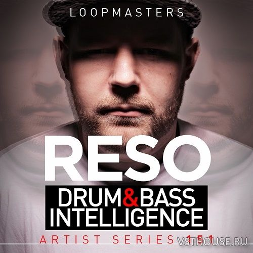 Loopmasters - Reso Drum & Bass Intelligence