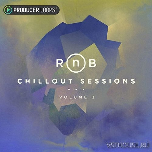 Producer Loops - RnB Chillout Sessions Vol.3 (MIDI, WAV)