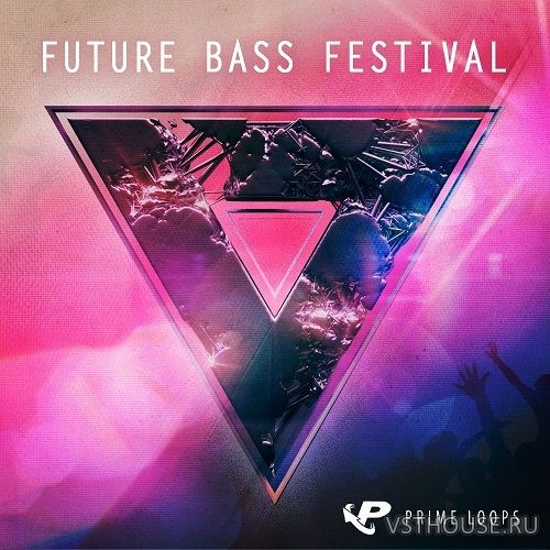 Prime Loops - Future Bass Festival