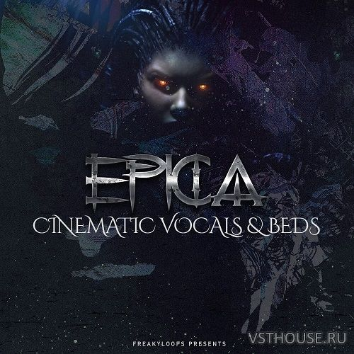 Freaky Loops - Epica Cinematic Vocals & Beds (WAV)