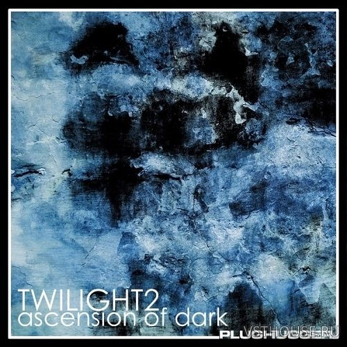 Plughugger - Twilight 2 Ascension of Dark (U-He Diva)