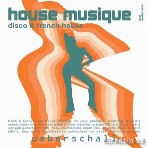 Ueberschal - House Musique Disco and French House (WAV)