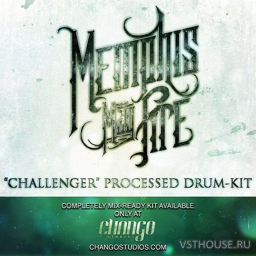 Chango Studios - Memphis May Fire Processed Kit (KONTAKT)