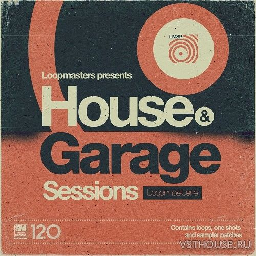 Loopmasters - House & Garage Sessions