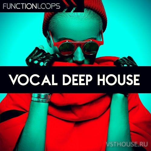 Function Loops - Vocal Deep House (MIDI, WAV, KORG, SYLENTH1)
