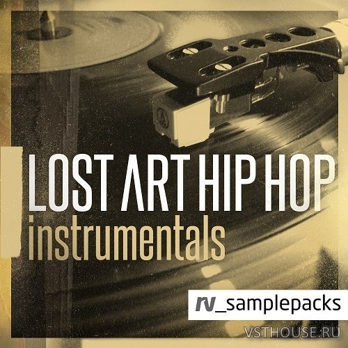 RV Samplepacks - Lost Art Hip Hop Instrumentals