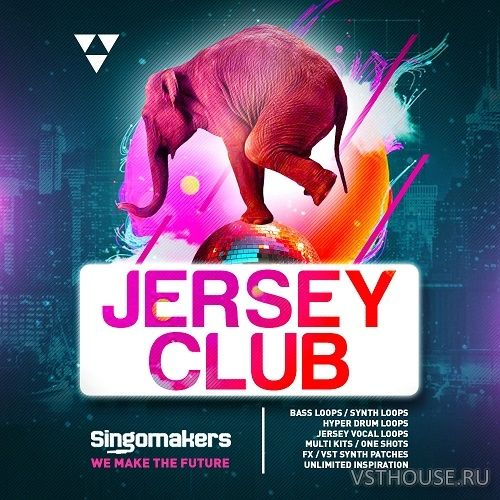 Singomakers - Jersey Club Sessions