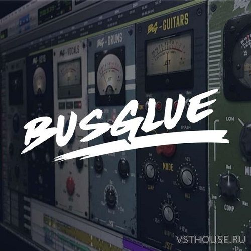 JST - Bus Glue Bundle 1.0.0 VST, VST3, AU, AAX, RTAS WIN.OSX x86 x64