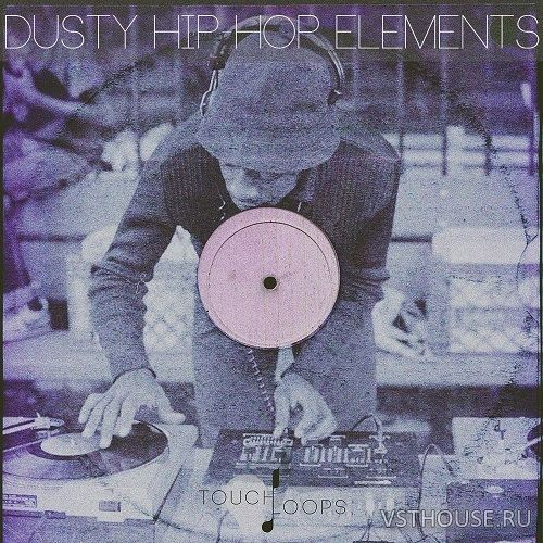 Touch Loops - Dusty Hip Hop Elements (LIVE, MIDI, WAV)