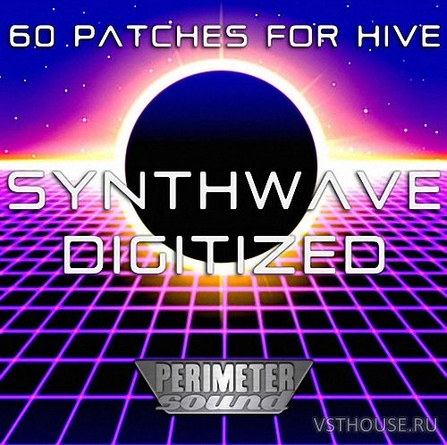 Perimeter Sound - Synthwave Digitized Presets for u-he HiVE