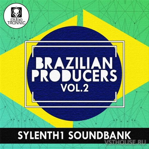 Studio Tronnic - Brazilian Producers for Sylenth Vol.2 (SYNTH PRESET)