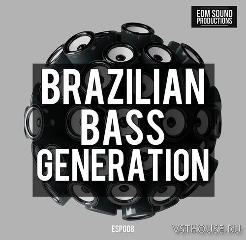 EDM Sound Productions - Brazilian Bass Generation (MIDI, WAV)