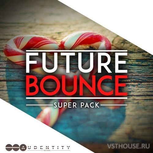 Audentity Records - Future Bounce Super Pack
