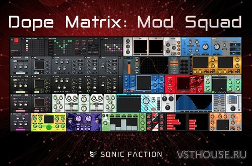 Sonic Faction - Dope Matrix Mod Squad v2.2.2 for Ableton Live v10.0.1