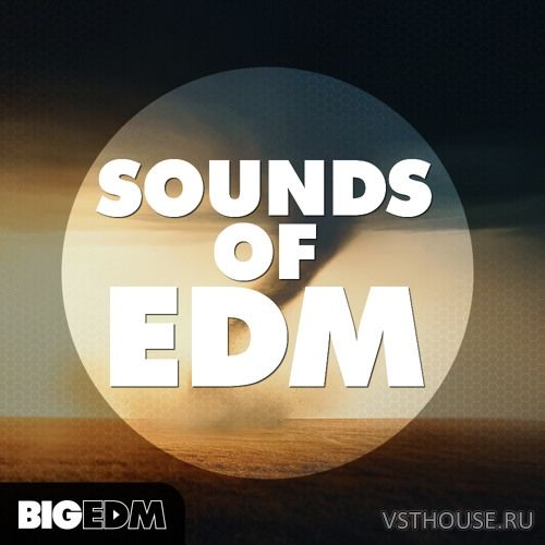 Big EDM - Sounds Of EDM