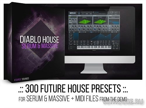 Surge Sounds - Diablo House (MIDI, MASSiVE, SERUM)