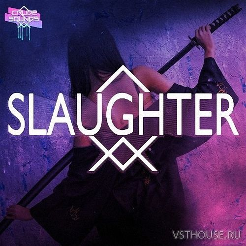 Crude Sounds - Slaughter (WAV, MIDI)