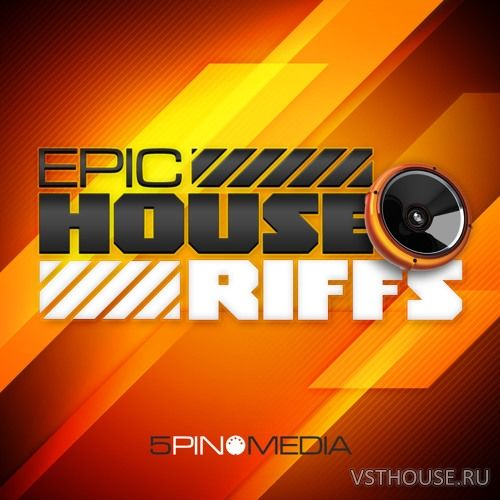 5Pin Media - Epic House Riffs (WAV, MIDI, REX)