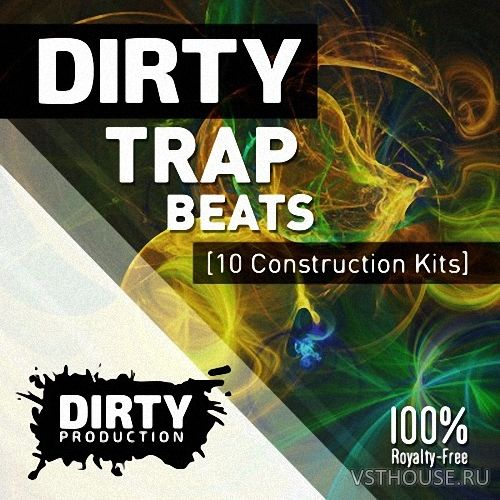 Dirty Production - Dirty Trap Beats (WAV, MIDI, FXP, NMSV)