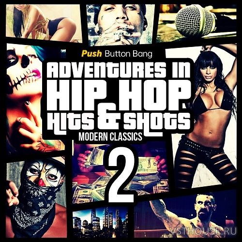 Push Button Bang - Adventures in Hip Hop 2 (WAV, ALP)