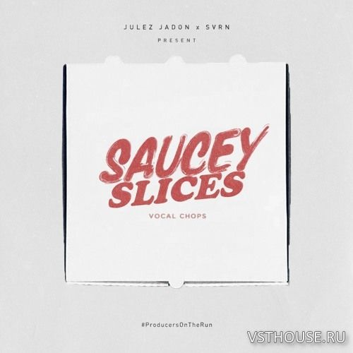 Julez Jadon - Saucey Slices Vocal Chops (WAV)