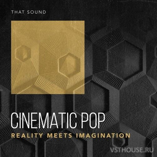 That Sound - CiNEMATiC POP