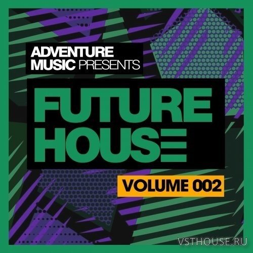 Adventure Music - Future House 2018