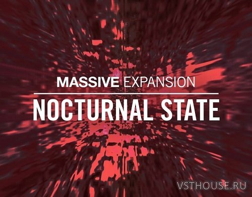 Native Instruments - Nocturnal State 1.0 (MASSiVE)
