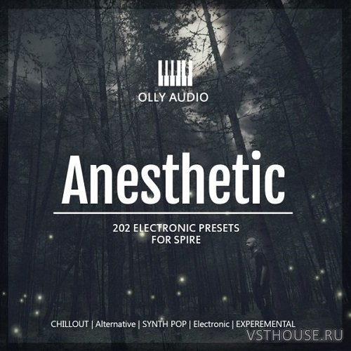 Olly Audio - Anesthetic (SYNTH PRESET)