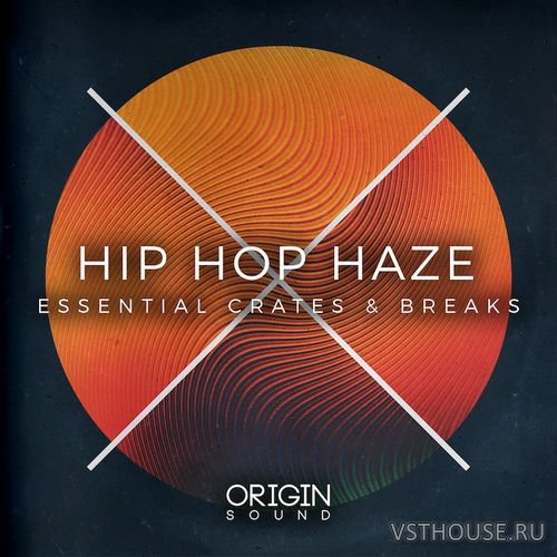 Origin Sound - Hip Hop Haze - Essential Crates & Breaks (MIDI, WAV)