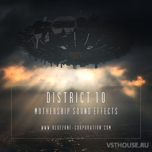 Bluezone Corporation - District 10 - Mothership Sound Effects (WAV)