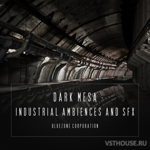 Bluezone Corporation - Dark Mesa - Industrial Ambiences And SFX (WAV)