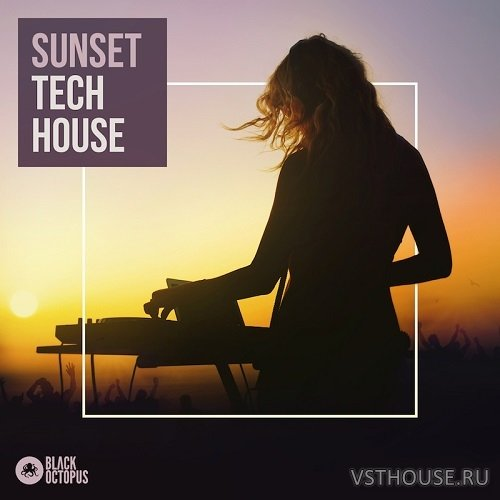 Black Octopus Sound - Sunset Tech House (WAV)