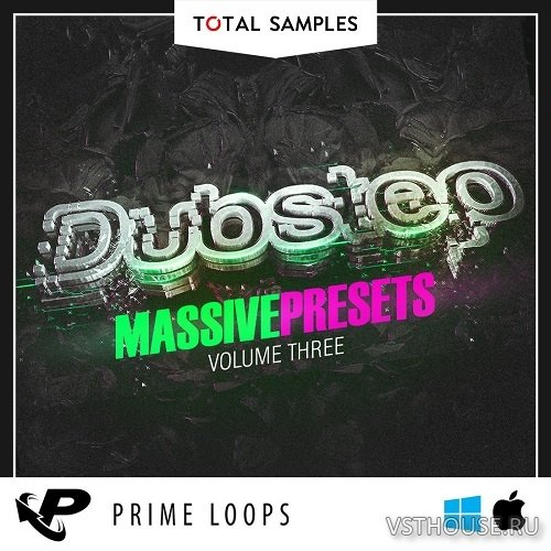 Total Samples - Total Dubstep Vol 3 [Massive Presets] (SYNTH PRESET)