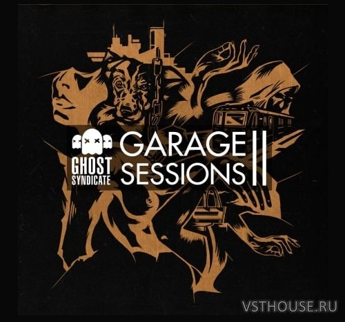 Ghost Syndicate - Garage Sessions Vol.2 (WAV)