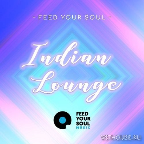 Feed Your Soul - Indian Lounge (WAV)