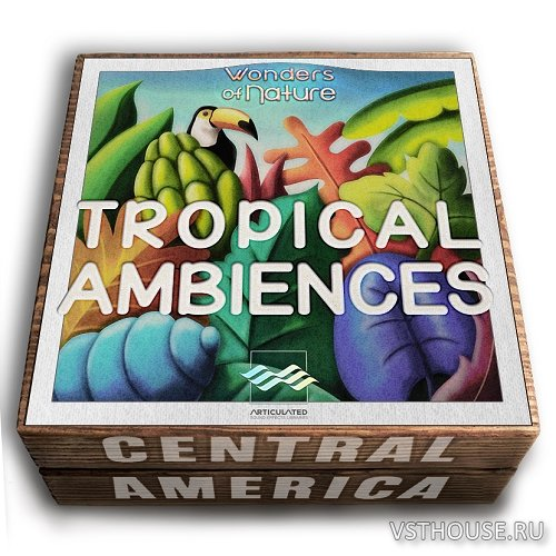 Articulated Sounds - Tropical Ambiences (WAV)