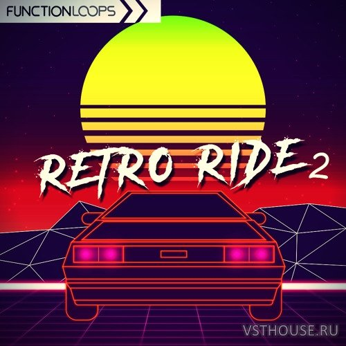 Function Loops - Retro Ride 2 (MIDI, SYNTH PRESET, WAV)