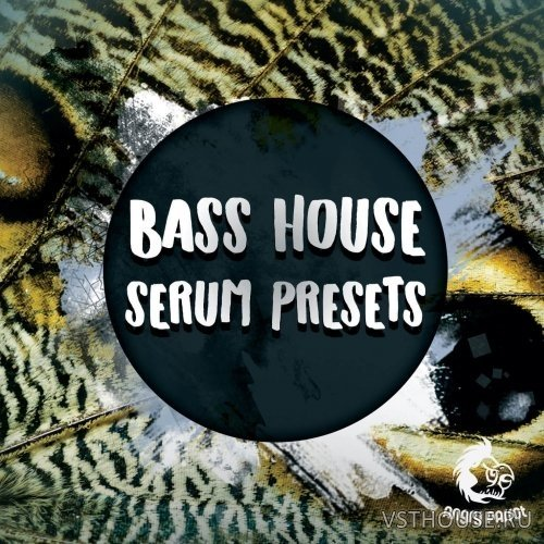 Angry Parrot - Bass House Serum Presets (SERUM)