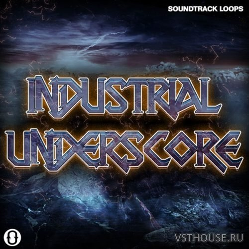 Soundtrack Loops - Industrial Underscores (WAV)