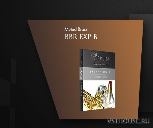 Orchestral Tools - Berlin Brass EXP B Muted Brass (KONTAKT) in NKX