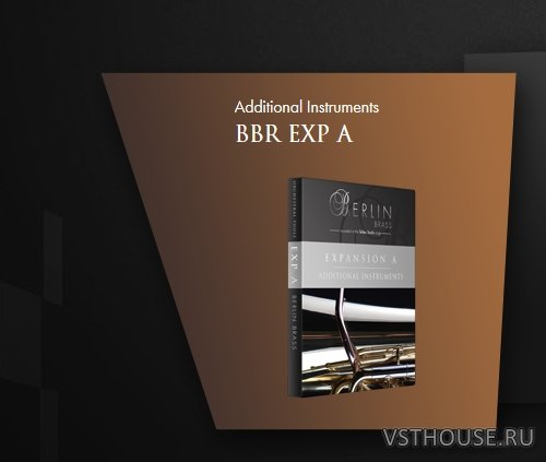 Orchestral Tools - Berlin Brass EXP A Additional Instrument (KONTAKT)