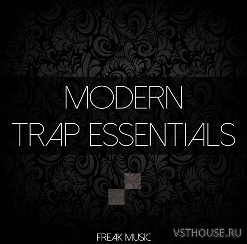 Freak Music - Modern Trap Essentials