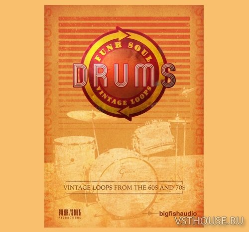 Big Fish Audio - Funk Soul Vintage Drum Loops (AIFF, REX2, RMX, WAV)