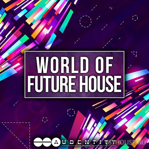 Audentity Records - World Of FUTURE HOUSE