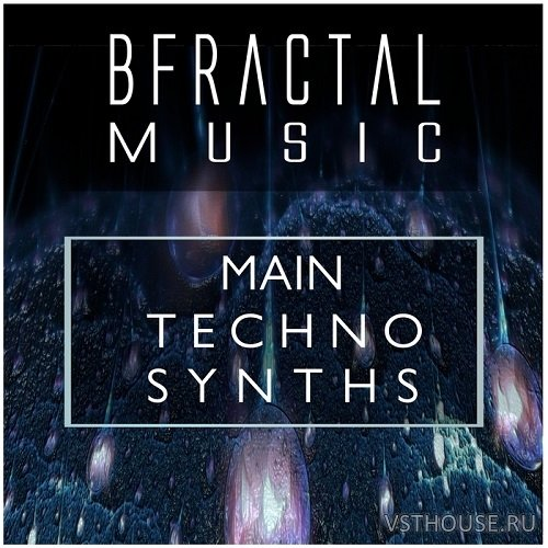 BFractal Music - Main Techno Synths (WAV)